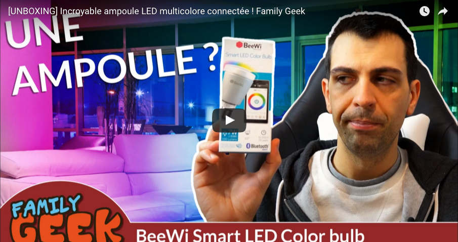 [UNBOXING] Incroyable ampoule LED multicolore connectée !