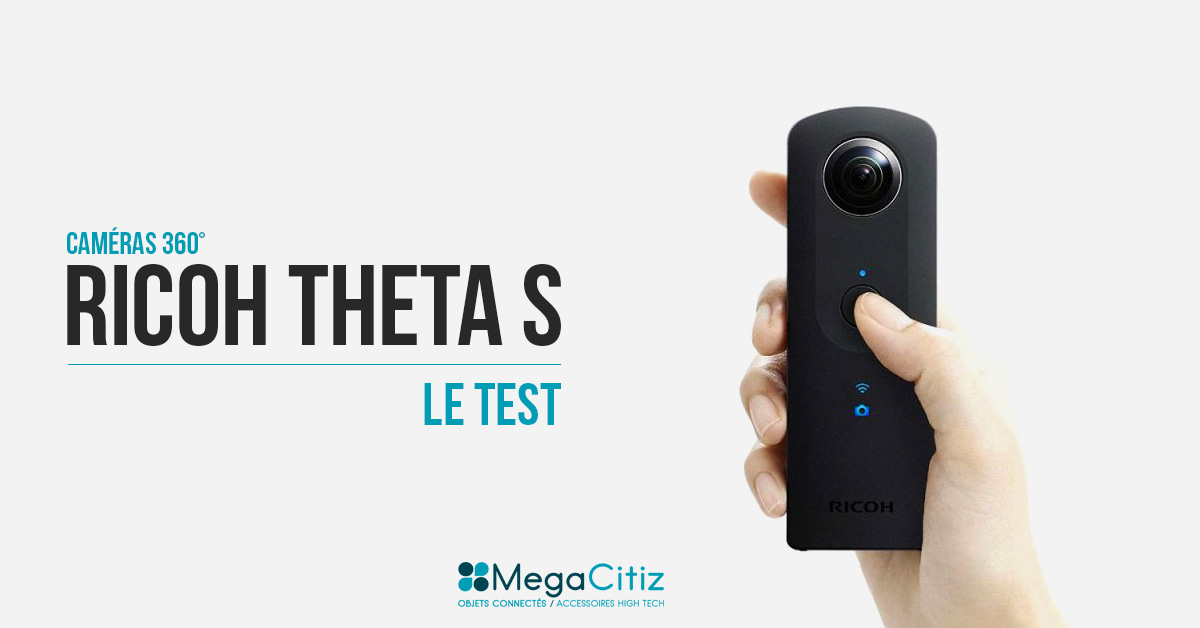 Test de la Ricoh Theta S