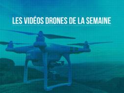 top vidéos drones