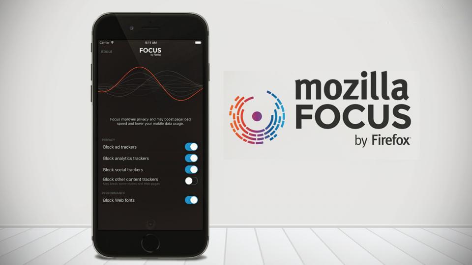 Firefox Focus, l'application qui protège vos données personnelles !